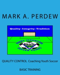 QUALITY CONTROL - Coaching Youth Soccer