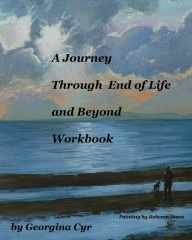 A Journey Through End of Life and Beyond