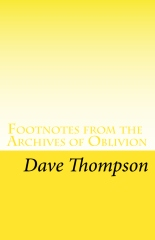 Footnotes from the Archives of Oblivion