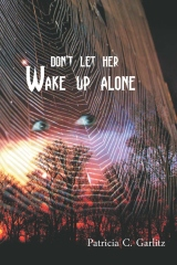 Don't Let Her Wake Up Alone