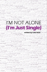 I'm Not Alone (I'm Just Single)
