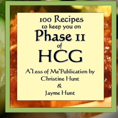 100 Recipes to keep you on Phase II of HCG
