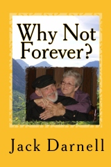 Why Not Forever?