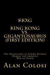 KKXG: KING KONG VS GIGANTOSAURUS (First Edition)