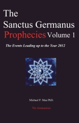 The Sanctus Germanus Prophecies Volume 1