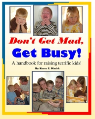 Don't Get Mad, Get Busy!