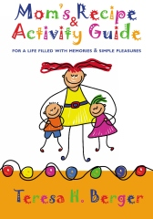 Mom's Recipe & Activity Guide