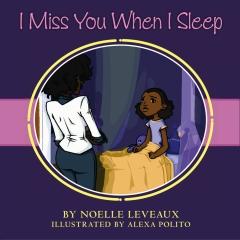 I Miss You When I Sleep