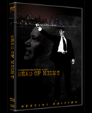 Dead of Night (Special Edition)