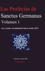 Las Profecias de Sanctus Germanus Volumen 1