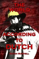 The World According To Dutch