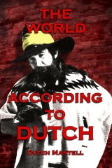 The World According To Dutch