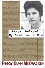 Prayer Delayed: My Deadline to Die