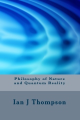 Philosophy of Nature and Quantum Reality