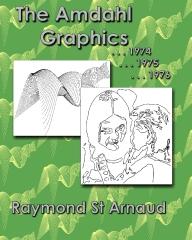The Amdahl Graphics ...1974...1975...1976