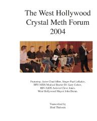 The West Hollywood Crystal Meth Forum 2004