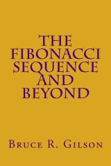The Fibonacci Sequence and Beyond