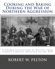 Cooking and Baking During the War of Northern Aggression