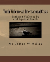 Youth Violence An International Crisis
