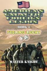 America's Galactic Foreign Legion