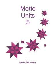 Mette Units 5