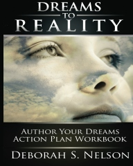 Dreams to Reality: Author Your Dreams Action Plan