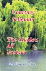 The Maiden All Forlorn