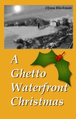 A Ghetto Waterfront Christmas