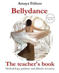 Belly Dance: The Teacher's Book