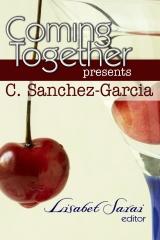Coming Together Presents C. Sanchez-Garcia