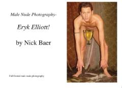 Male Nude Photography- Eryk Elliott!