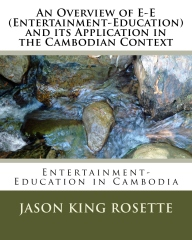 An Overview of E-E (Entertainment-Education) and its Application in the Cambodian Context