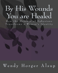 By His Wounds You are Healed