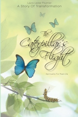 The Caterpillar's Flight - A Story Of Transformation - Spirituality For Real Life