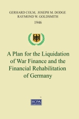 A Plan for the Liquidation of War Finance and the Financial Rehabilitation of Germany