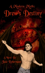 A Modern Myth: Drew's Destiny