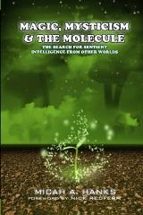 Magic, Mysticism and the Molecule