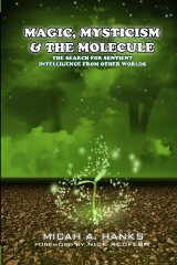 Magic, Mysticism and the Molecule