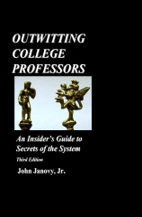 Outwitting College Professors
