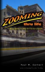 Zooming Thru Life
