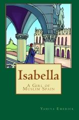 Isabella a Girl of Muslim Spain