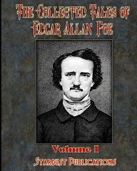 The Collected Tales of Edgar Allan Poe: Volume #1