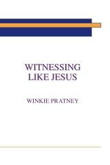 Witnessing Like Jesus