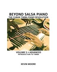 Beyond Salsa Piano: The Cuban Timba Piano Revolution