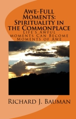 Awe-Full Moments: Spirituality in the Commonplace