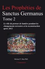 Les Prophéties de Sanctus Germanus Tome 2