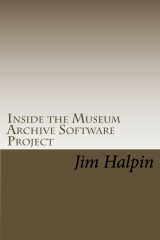 Inside the Museum Archive Software Project