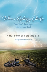 When Lightning Strikes: One Man's Journey to Heaven and Back