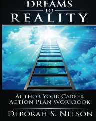 Dreams to Reality: Author Your Career Action Plan