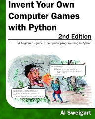 Invent Your Own Computer Games with Python, 2nd Edition